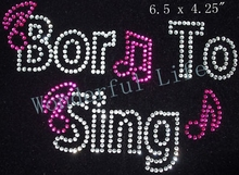 New product free shipping Cheap Price born to sing fuchsia with Rhinestone Iron On Transfer(China)