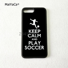 Keep calm and play Soccer Soft silicone edge hard back cell phone for iphone x 5c 5s se 6 6s 6plus 7 7plus 8 8plus case(China)