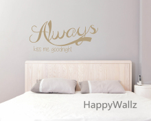Family Love Quote Wall Sticker Always Kiss Me Goodnight Quote Wall Decal DIY Family Wallpaper Wall Sticker Custom Colors Q6