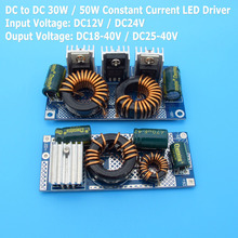 High Quality DC 12V - 24V to DC 25 - 40V Constant Current LED Driver 30W 50W Low Voltage Power Supply