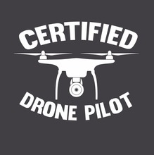 New Summer Printed Designs Slim Fit Crew Neck CERTIFIED DRONE PILOT Sticker Decal Funny Camera Car 4WD Ute T shirt