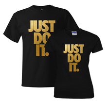 Fashion man woman EU size boy girl gold golden print just do it couple T-shirt Tshirt underwear Top summer Tee top gift(China)