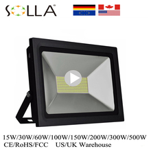 SOLLA01 ED Flood Light 15W 30W 60W 100W 150W 200W Spotlight 220V 110V Reflector Waterproof Outdoor Garden Projectors(China)