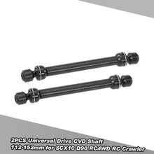 RC Cars Part Accessories 2PCS Stainless Steel Universal Drive CVD Shaft 112-152mm for SCX10 D90 RC4WD RC Crawler Car
