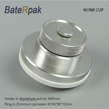 BateRpak 90mm ink cup Pneumatic/electric Pad printing machine spare part ink cup with Zirconium porcelain/ceramic ring