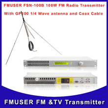FMUSER FSN-100B 100W Transmitter FM Radio Broadcast with GP100 1/4 wave antenna A SET(China)