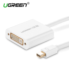 Ugreen Thunderbolt Mini Displayport to DVI 24+5 Converter Mini Dp Male to Dvi-i Female Adapter Cable for MacBook/Pro/Air /TV(China)