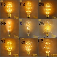 New ! Vintage Antique Style Light Bulbs E27 Incandescent Bulbs ST64 G80 A19 G95 G125  Star Decorative Retro LED Light  220V