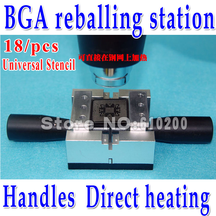 Free shipping 2013NEW BGA reballing station for direct heating stencils with handles Gift 18/PCS BGA Universal Stencil<br>