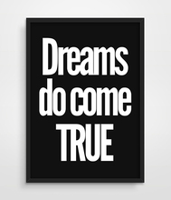 Digital Print Dreams Do Come True Inspiring Bedroom Wall art Decor Apartment Living Decor Awesome Quote Black and White painting