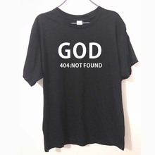 GOD 404 NOT FOUND Atheism Religion Atheist FUNNY humour PRINTED T-shirt MENS T SHIRT Great gift TShirt Tee Unisex(China)