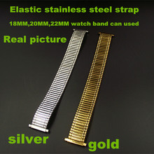 Wholesale 20PCS /lots High quality Elastic stainless steel strap 18MM ,20MM ,22MM watch band can used gold and silver color -521