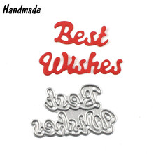 Best Wishes Metal Steel Note Cutting Dies DIY Scrapbooking Decorative Stencils Embossing DIY Photo Album Decorative Metal Craft
