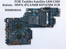 High quality Reboto for Toshiba Satellite C850 L850 Laptop Motherboard H000038410 HM76 PGA988B DDR3 HD7670M 2GB 100% Fully Test