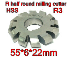 R3  55*6*22mm Inner hole HSS Convex Milling Cutters R half round milling cutter Free shipping