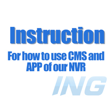Not for Selling, just for Read!! How to download and use the CMS Software and Smartphone APP for Our NVR(China)