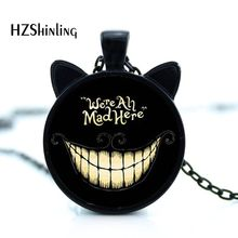 CN-00714 2017 New Alice Adventures in Wonderland Necklace We're All Mad Here Jewelry Cheshire Cat Pendant Glass Dome Necklace(China)