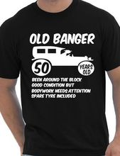 50th Fifty Mens Funny Age 50 Birthday T-Shirt Old Banger! More Size and Colors-A298