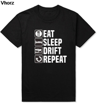 Eat Sleep Drift Car Racer Driver Birthday Christmas Gift Funny Mens T-Shirt T Shirt Short Sleeve Cotton Casual Top Tee(China)