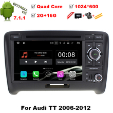 "7"" Android 7.1 OS Car DVD for Audi TT MK2 (8J) 2006-2012 with 2GB RAM & Dual Camera Switch Support & Built-in HDMI Output(China)"