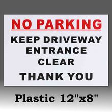 No Parking Keep Driveway Entrance Clear Thank You A4 Semi-Rigid Plastic Sign Sticker