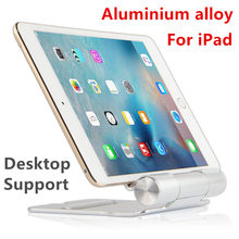"Tablet PC Stands Metal stent Support bracket Desktop For iPad Air 2 iPad mini 1 2 3 4 Display cabinet Aluminium alloy 7.9"" 9.7""(China)"