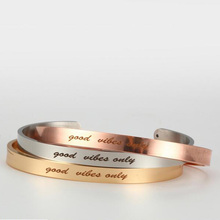 Stainless Steel Engraved Positive Inspirational Quote Hand Stamped Cuff Bracelet good vibes Mantra Bracelet Bangle For Women(China)
