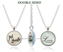 Fantasy quote jewelry double sided pendant love always statement necklaces just breathe letter jewelry glass dome silver choker(China)