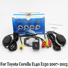 Car Rear View Camera For Toyota Corolla E140 E150 2007~2013 / RCA AUX Wire Or Wireless / HD Night Vision Rearview Parking Camera(China)
