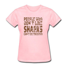 People Who Don't Like Sharks Harajuku 2018 Fashion Product Clothes Tee Streetwear Vintage Punk Rock T Shirt for Female(China)