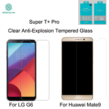 NILLKIN For LG G6 Super T+Pro Ultra Thin 0.15MM Clear Anti-Explosion Tempered Glass For Huawei Mate 9