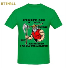 RTTMALL Casual Top Design Homme t shirts Round Neck Fight Me If You Wish But Remember I Am old for Reason Camiseta Mens Teeshirt(China)