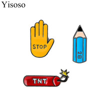 Yisoso 1 PC New Oil Drop Kawaii Cartoon Stop Palm TNT Pencil Metal Brooch Pins Button Pins Badge Jeans Bag Decoration Gift XZ020
