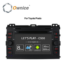 Ownice C500 4G LTE SIM Octa 8 Core Android 6.0 Car DVD Player for Toyota Land Cruiser Prado 120 2002-2009 GPS Navi Radio 32G ROM(China)