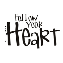 Follow Your Heart Decals Vinyl Lettering Removable DIY Whiteboard Home Decoration Simple Wall Sticker For Living Room YY288(China)