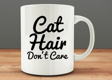 Cat Hair. Don't Care mugs milk cup wine beer cups friend gifts Coffee Cup home decal novelty porcelain mugs(China)