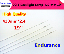 "New for 2.4*419mm 2.4*420mm CCFL tube Cold cathode fluorescent lamps 420 mm 19"" widescreen LCD monitor LCD Lamp"