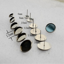 30pcs/lot Stainless Steel Blank Earring Base Cabochon Cameo Base 6/8/10/12/14mm Earring Post Setting Diy Jewelry Making Z24