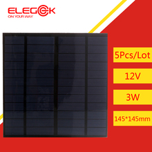 ELEGEEK 5Pcs/Lot 3W 12V Mini Solar Cell Panel 145*145mm Polycrystalline PET Solar Panel for Test and DIY Solar system