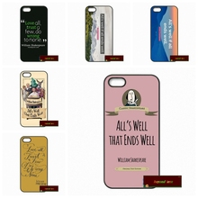 Phone Case Cover For iPhone 4 4S 5 5S 5C SE 6 6S 7 Plus 4.7 5.5 Alls Well if All Ends Well William Shakespeare      #HE1336