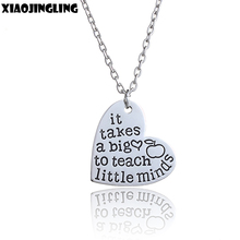 "XIAOJINGLING Heart Pendant Necklace Jewelry For Teachers Trendy Words Teacher's Gift""It Takes A Big Heart To Teach Little Minds""(China)"
