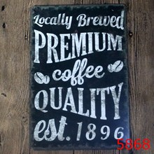 LOCALLY BREWED PREMIUM COFFEE EST 1896 THE PEACE OF GOD  Vintage Metal signs wall decor House Bar Metal Paintings art 20*30 CM