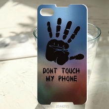 Dont touch my phone Cases Hard PC Back Cover Phone Case For Blackberry Z10 Z30 Q20 Q10 Q30 Passport Silver Edit Q5 phone case