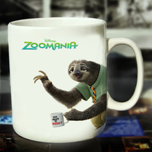 New Zootopia You Want it When Ceramic Coffee Mug White Color Or Color Changed Cup ---Loveful
