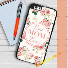 Best Mom Ever   original cell phone case cover for iphone 4 4S 5 5S Se 5C 6 6 plus 6s 6s plus 7 7 plus &aa10