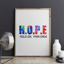 Hope Quotes Hold on Pain Ends ,Art Print Fine Art Textured Paper Wall Hanging Home Decor Friends Gift Art Picture No Frame E108(China)