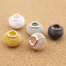 10pcs/lot Gold/Silver/Rose Gold/Rhodium/Gunmetal Color Big Hole Mesh Spacer Beads Fits European Bracelet Jewelry Making F1143