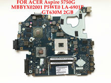 High quality laptop motherboard for ACER Aspire 5750G MBBYX02001 P5WE0 LA-6901P HM65 GT630M 2GB Fully tested