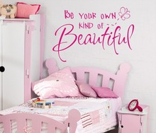 Be your own kind of Beautiful Girls wall art sticker quote Children bedroom Wall Decals 3 sizes(China)