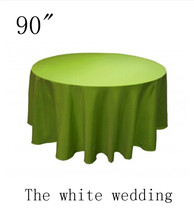 "10 piece poly 90"" Cheap Wedding Table Cloths  lime color  Round Wedding Tablecloth Free Shipping"